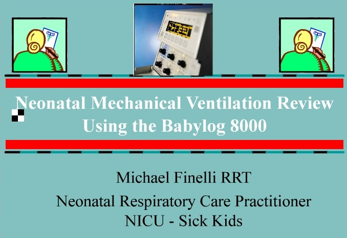 In-service on neonatal ventilation (BabyLog 8000) Surrey Memorial Hospital