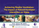 Achieving Restful Ventilation: The Impact of Patient-Ventilator Interaction on Sleep